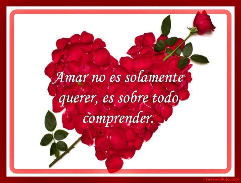 Frases de amor con rosas y corazones bonitas